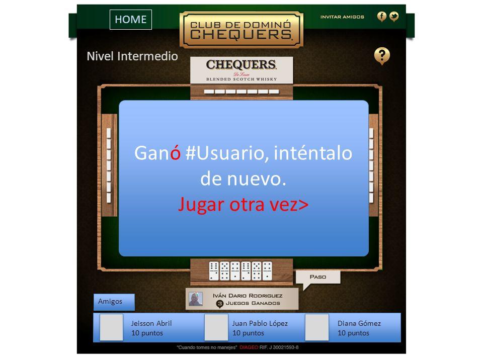 Amigos Jeisson Abril 10 puntos Juan Pablo López 10 puntos Diana Gómez 10 puntos Nivel Intermedio HOME Ganó #Usuario, inténtalo de nuevo.
