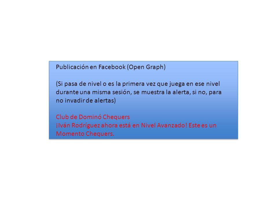 Publicación en Facebook (Open Graph) (Si pasa de nivel o es la primera vez que juega en ese nivel durante una misma sesión, se muestra la alerta, si no, para no invadir de alertas) Club de Dominó Chequers ¡Iván Rodríguez ahora está en Nivel Avanzado.