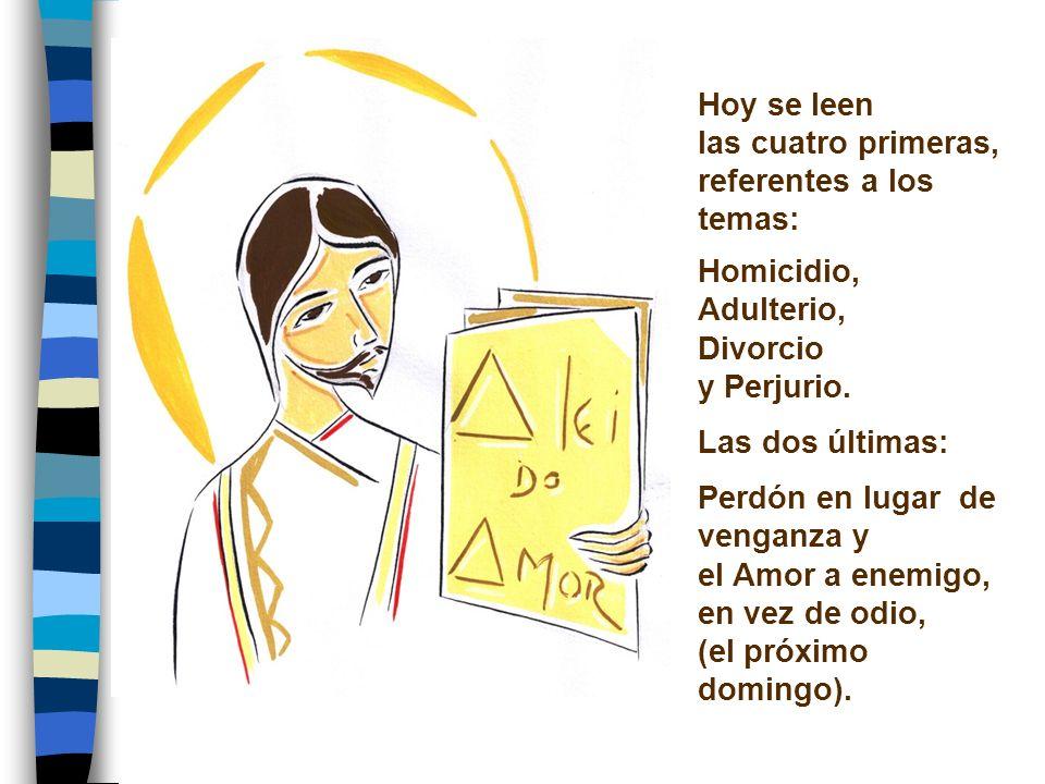 Hoy se leen las cuatro primeras, referentes a los temas: Homicidio, Adulterio, Divorcio y Perjurio.