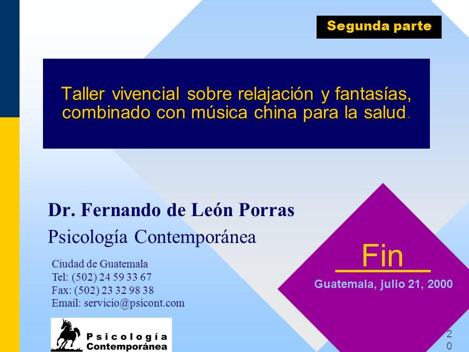 2020 Taller vivencial sobre relajación y fantasías, combinado con música china para la salud. Dr. Fernando de León Porras Psicología Contemporánea Fin