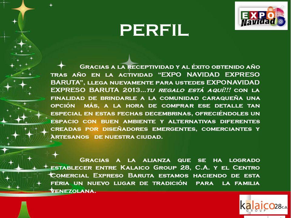 Gracias a la receptividad y al éxito obtenido año tras año en la actividad EXPO NAVIDAD EXPRESO BARUTA, llega nuevamente para ustedes EXPONAVIDAD EXPRESO BARUTA 2013…tu regalo está aquí!!.