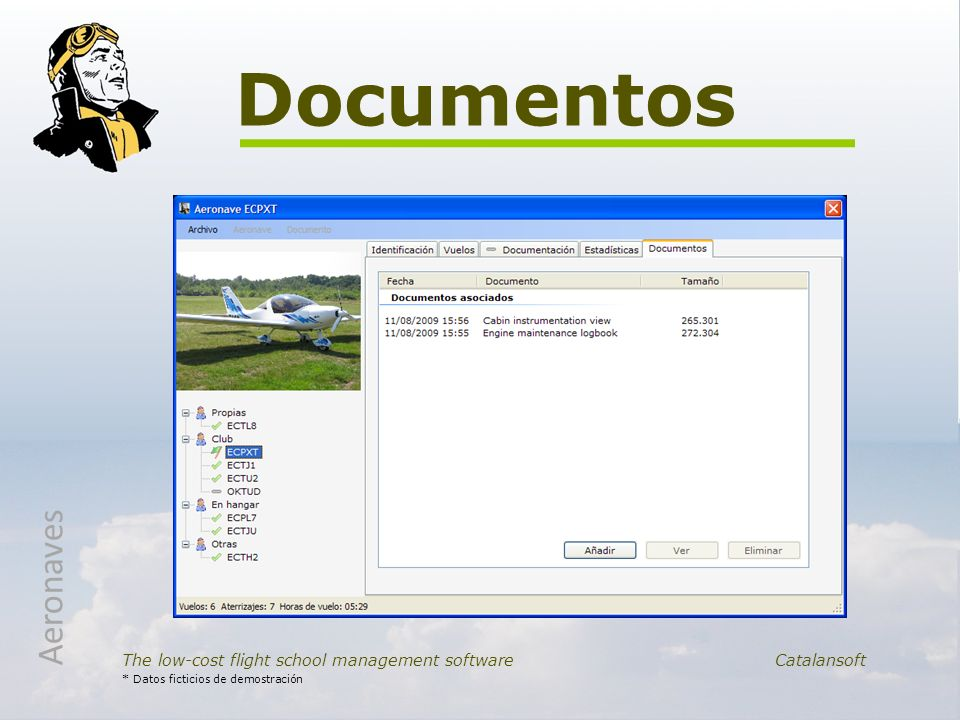 Documentos The low-cost flight school management software Catalansoft * Datos ficticios de demostración Aeronaves