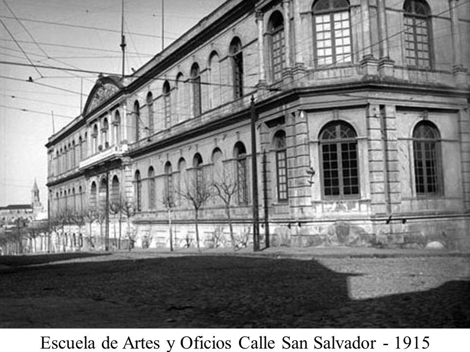 Escuela de Artes y Oficios Calle San Salvador - 1915