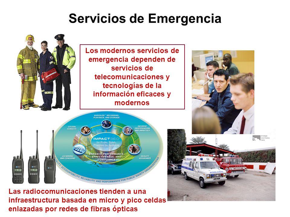 Servicios de Emergencia Los modernos servicios de emergencia dependen de servicios de telecomunicaciones y tecnologías de la información eficaces y mo