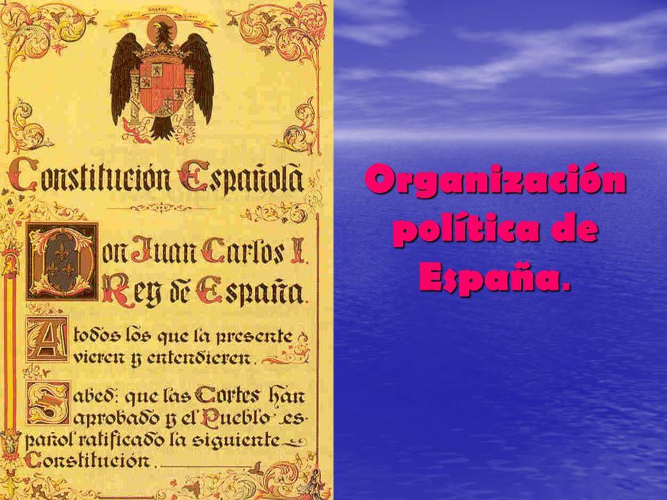 1.El sistema político de España.