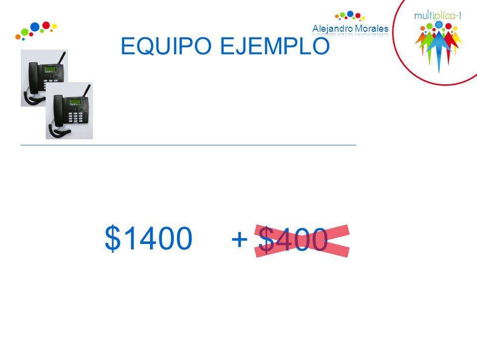 EQUIPO EJEMPLO $1400 + $400