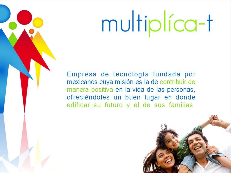 Empresa de tecnología fundada por mexicanos cuya misión es la de contribuir de manera positiva en la vida de las personas, ofreciéndoles un buen lugar en donde edificar su futuro y el de sus familias.