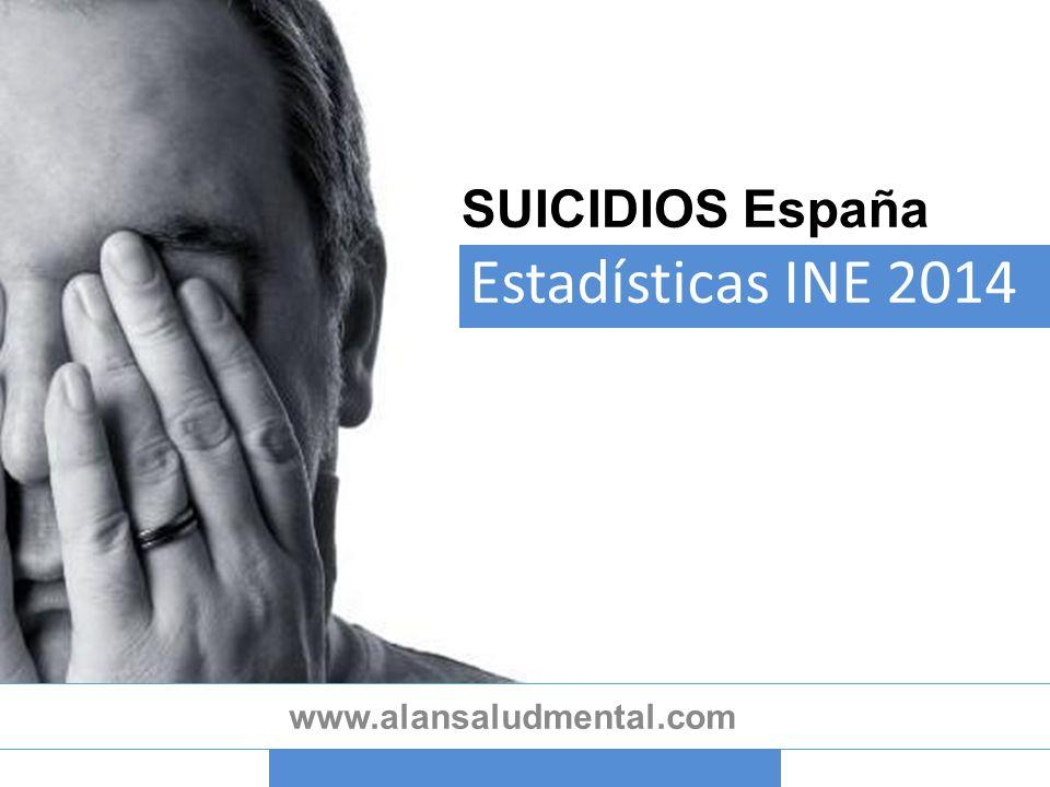 SUICIDIOS Estadísticas INE 2014 www.alansaludmental.com España