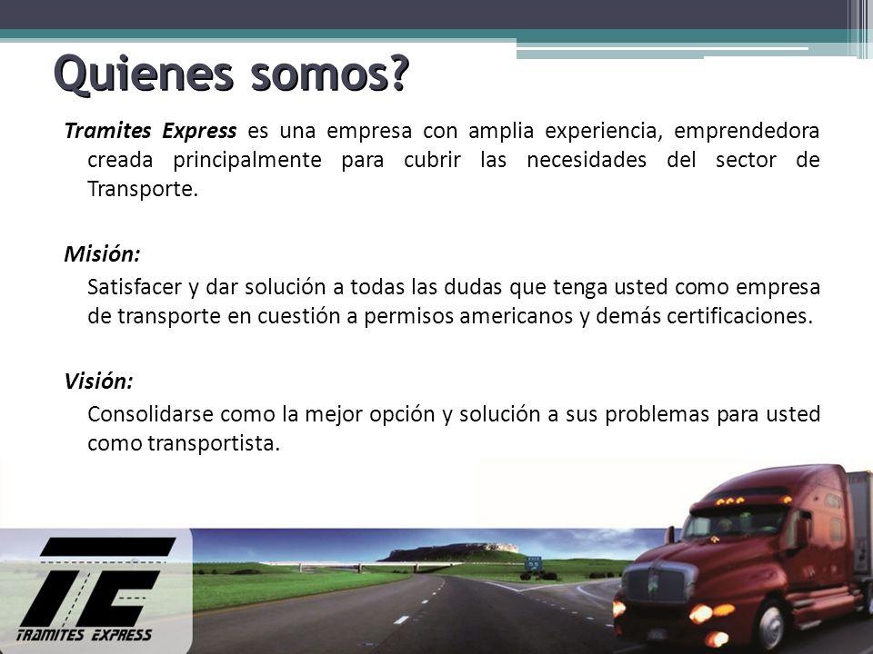 Quienes somos? Tramites Express es una empresa con amplia experiencia, emprendedora creada principalmente para cubrir las necesidades del sector de Tr