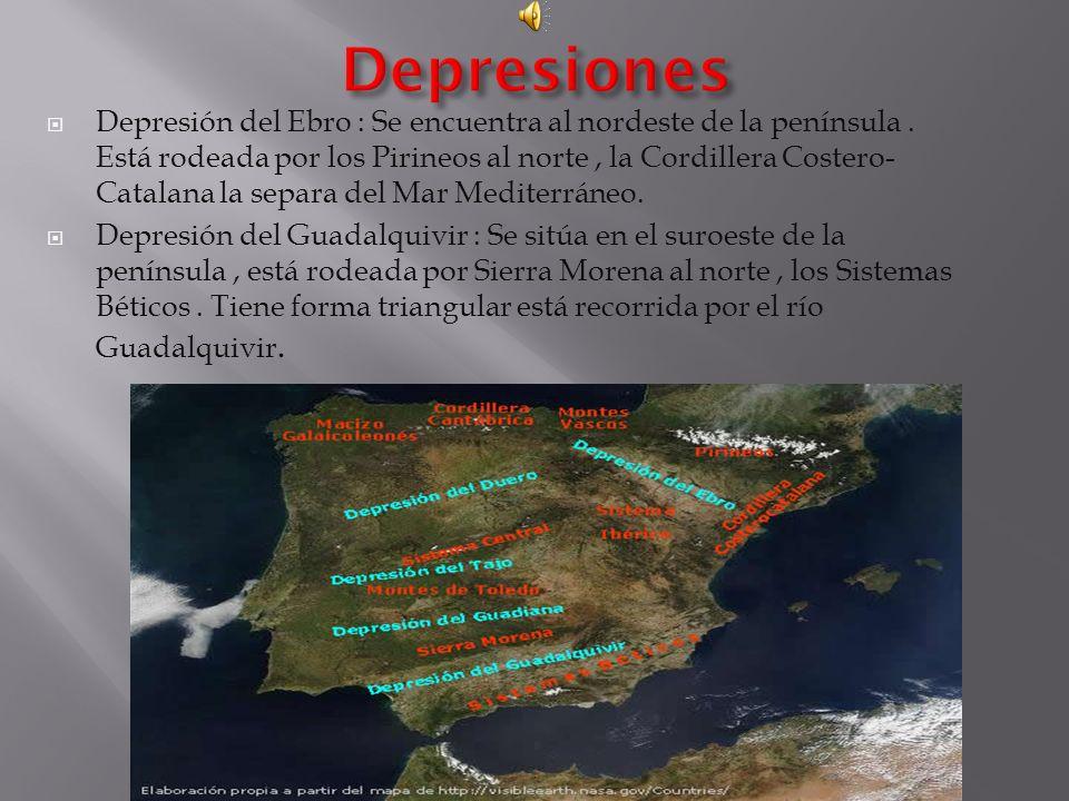 Depresión del Ebro : Se encuentra al nordeste de la península.