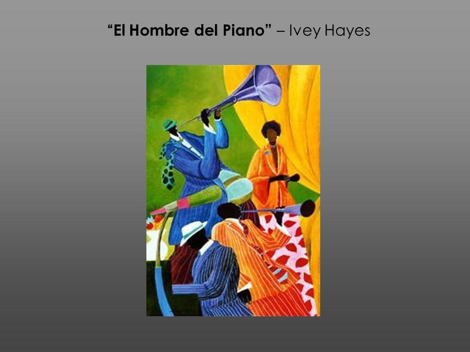 El Hombre del Piano – Ivey Hayes