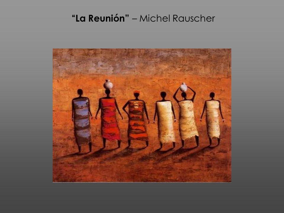La Reunión – Michel Rauscher