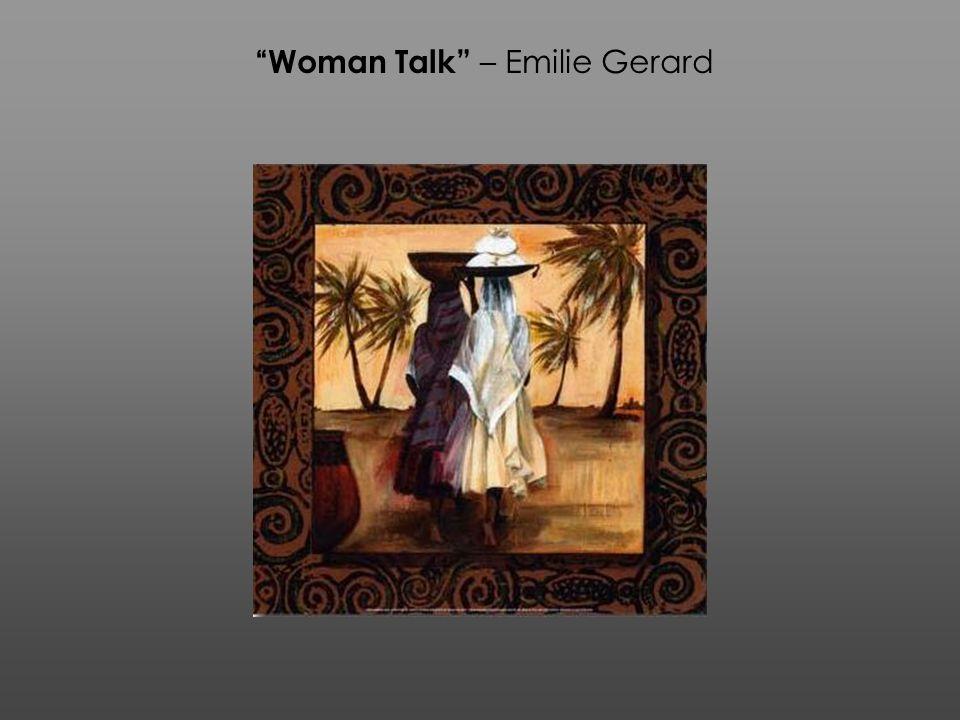 Woman Talk – Emilie Gerard