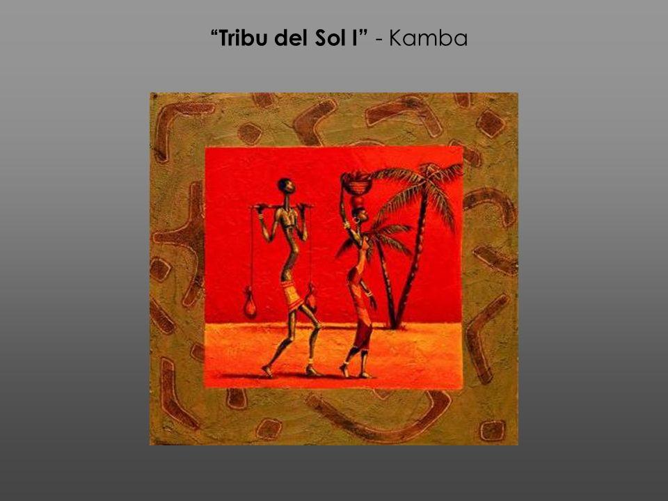 Tribu del Sol I - Kamba