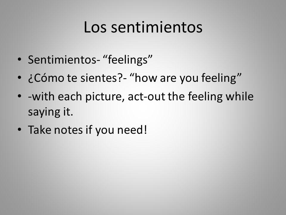 ¿Cómo te sientes?