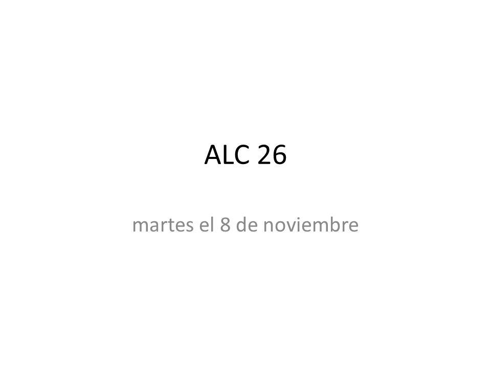 ALC 26 martes el 8 de noviembre