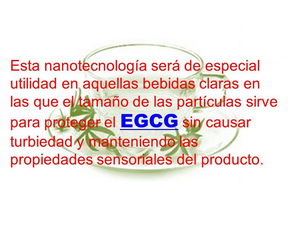 Esta nanotecnología será de especial utilidad en aquellas bebidas claras en las que el tamaño de las partículas sirve para proteger el EGCG sin causar