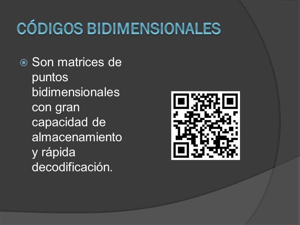 Son matrices de puntos bidimensionales con gran capacidad de almacenamiento y rápida decodificación.