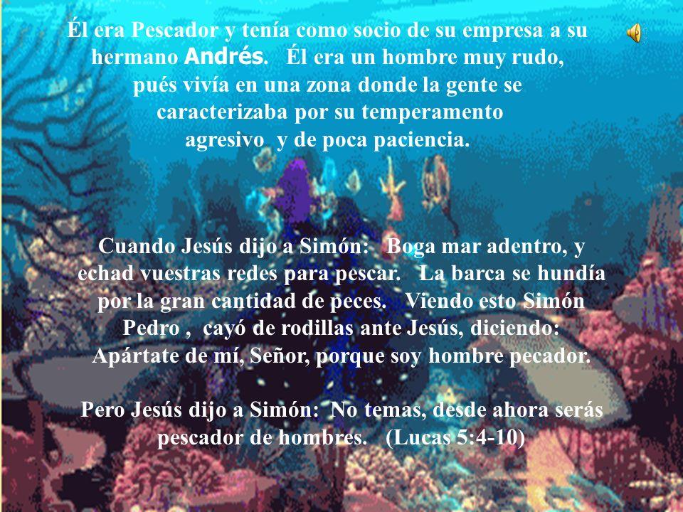 Cuando Jesús dijo a Simón: Boga mar adentro, y echad vuestras redes para pescar. La barca se hundía por la gran cantidad de peces. Viendo esto Simón P