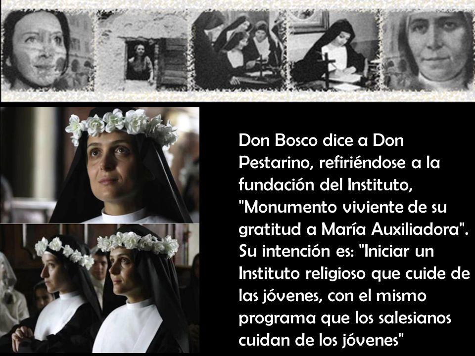Don Bosco dice a Don Pestarino, refiriéndose a la fundación del Instituto, Monumento viviente de su gratitud a María Auxiliadora .