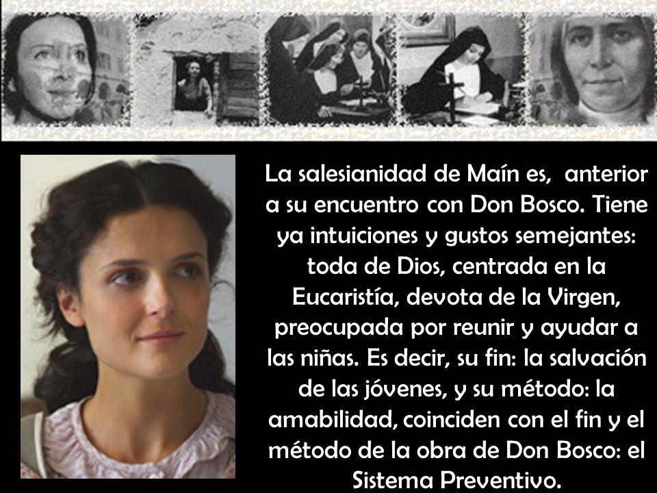 La salesianidad de Maín es, anterior a su encuentro con Don Bosco.