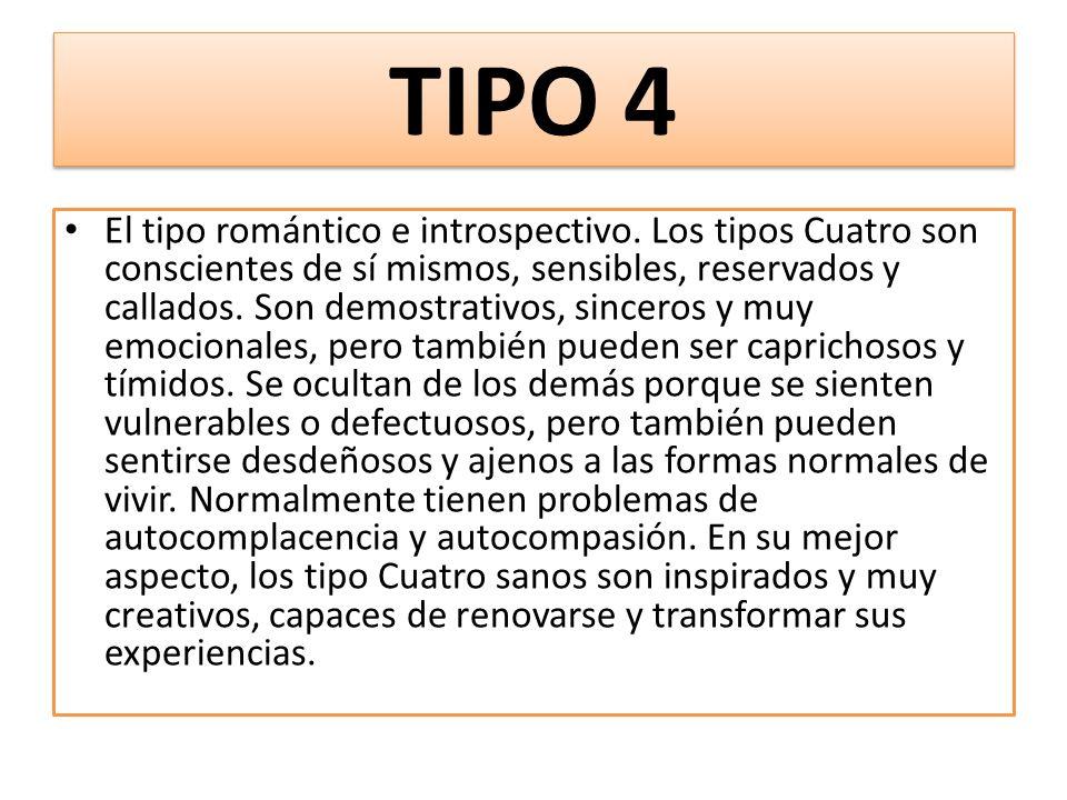TIPO 4 El tipo romántico e introspectivo.