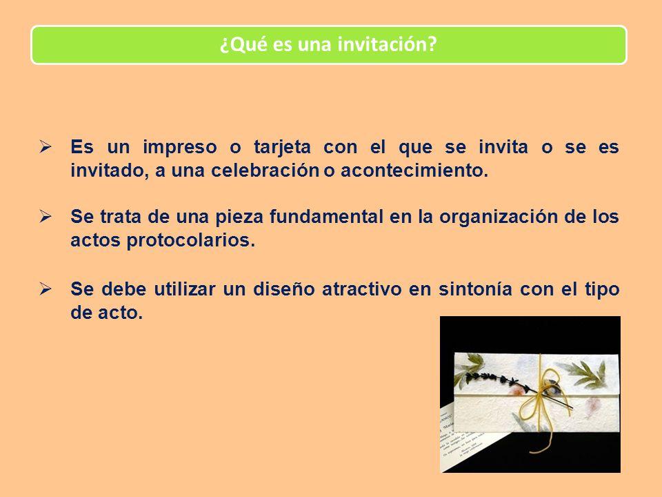 El diseño de una invitación Sea cual sea el diseño de las invitaciones, no debe faltar ninguno de los datos importantes del evento:
