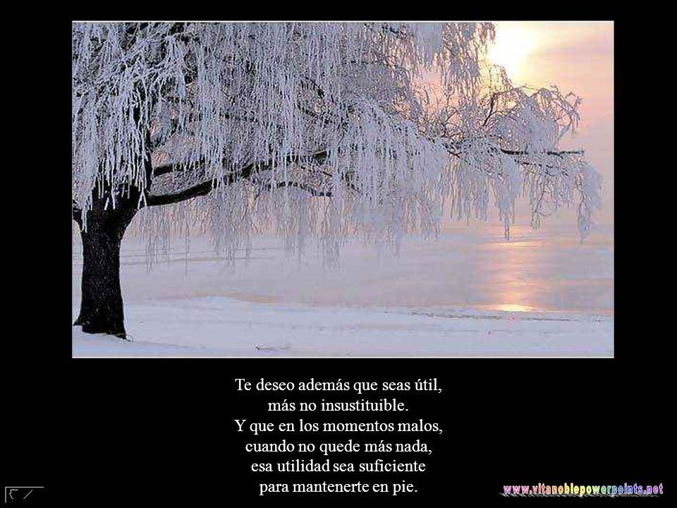 www.vitanoblepowerpoints.net 2008 - 2013 Y porque la vida es así, te deseo también que tengas enemigos. Ni muchos ni pocos, en la medida exacta, para