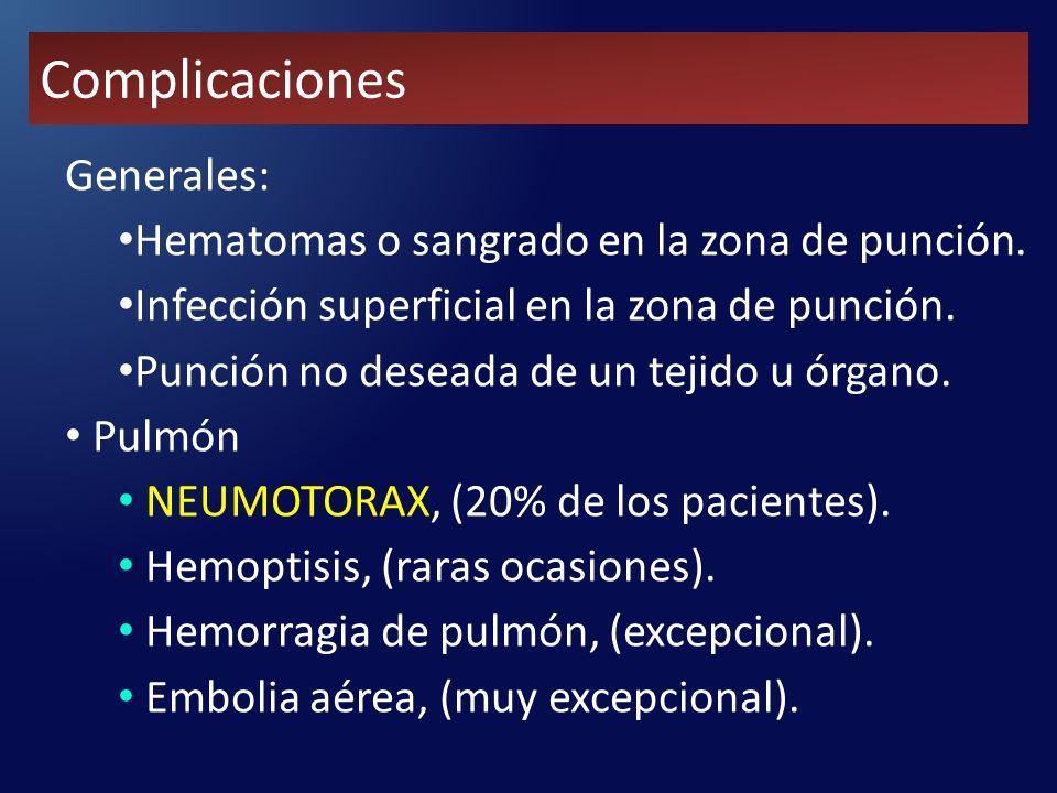 Complicaciones Generales: Hematomas o sangrado en la zona de punción.