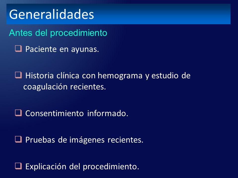 Paciente en ayunas.Historia clínica con hemograma y estudio de coagulación recientes.