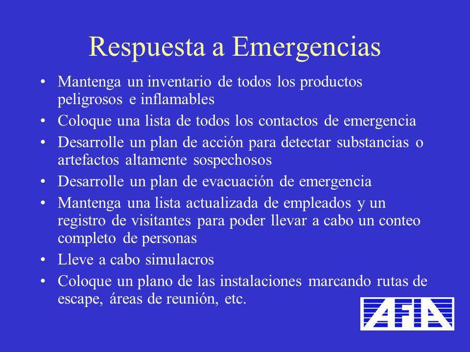 Mantenga un inventario de todos los productos peligrosos e inflamables Coloque una lista de todos los contactos de emergencia Desarrolle un plan de ac