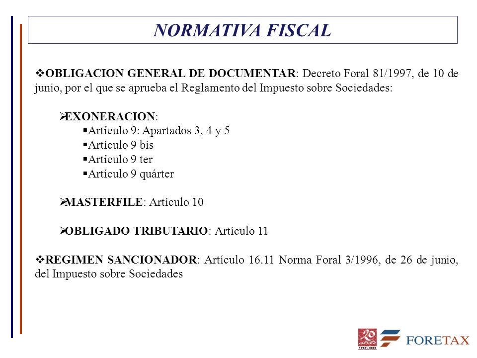 NORMATIVA FISCAL OBLIGACION GENERAL DE DOCUMENTAR: Decreto Foral 81/1997, de 10 de junio, por el que se aprueba el Reglamento del Impuesto sobre Socie