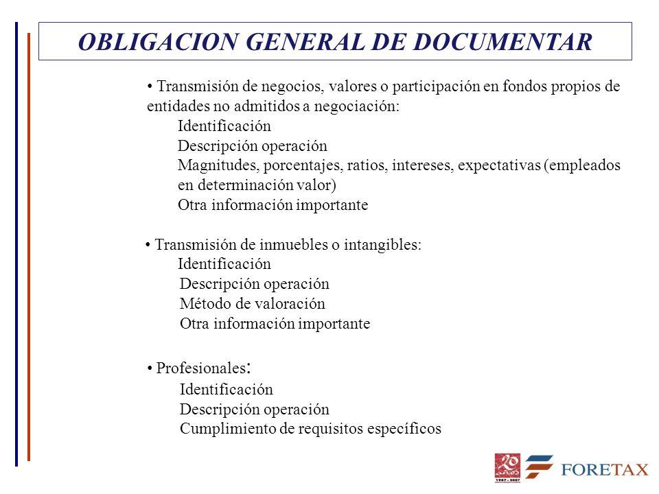OBLIGACION GENERAL DE DOCUMENTAR Transmisión de negocios, valores o participación en fondos propios de entidades no admitidos a negociación: Identific