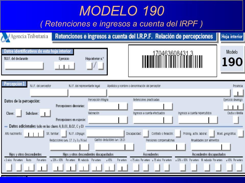 MODELO 190 ( Retenciones e ingresos a cuenta del IRPF )