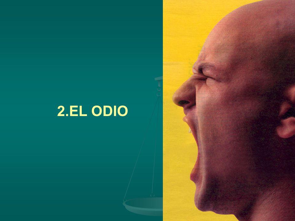 2.EL ODIO