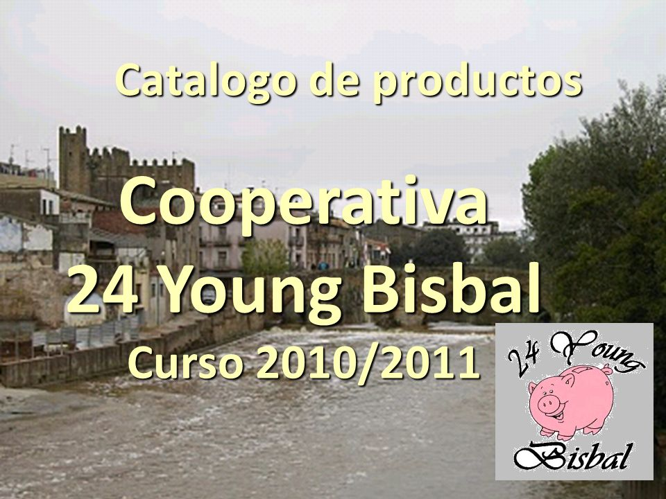 Catalogo de productos Cooperativa 24 Young Bisbal Curso 2010/2011