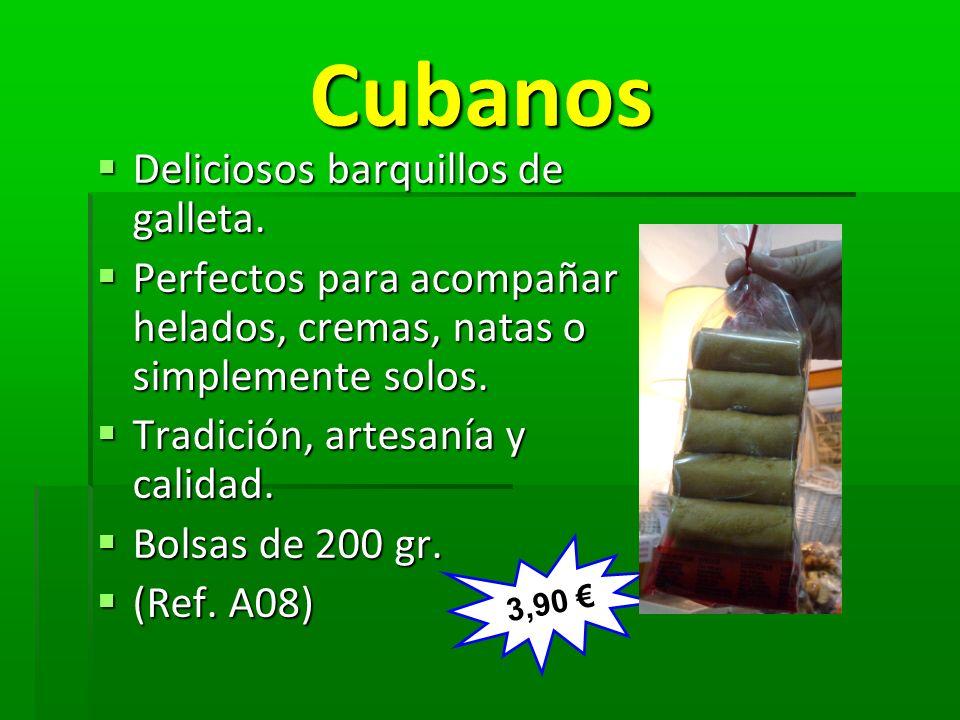 Cubanos Cubanos Deliciosos barquillos de galleta. Deliciosos barquillos de galleta. Perfectos para acompañar helados, cremas, natas o simplemente solo