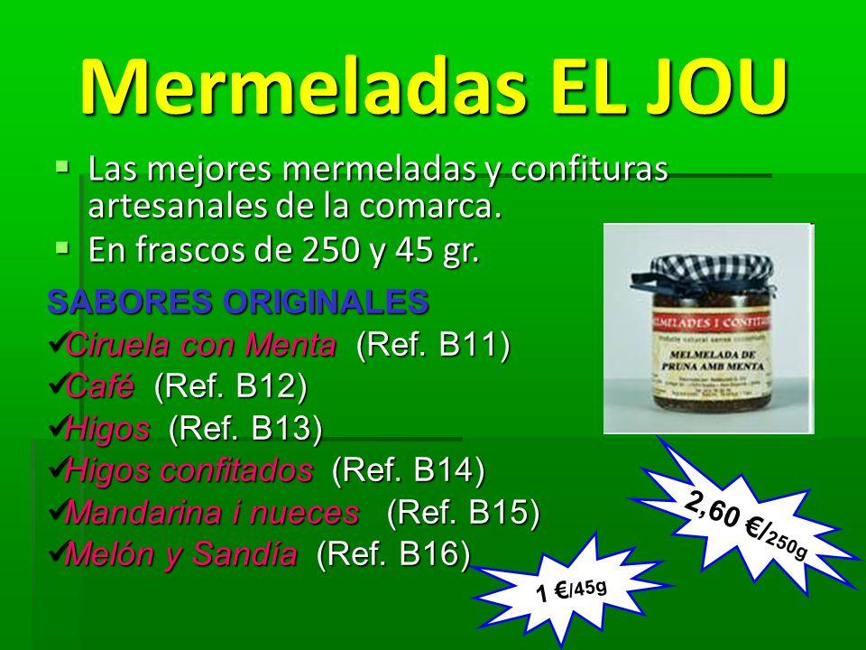 Mermeladas EL JOU Mermeladas EL JOU Las mejores mermeladas y confituras artesanales de la comarca. Las mejores mermeladas y confituras artesanales de