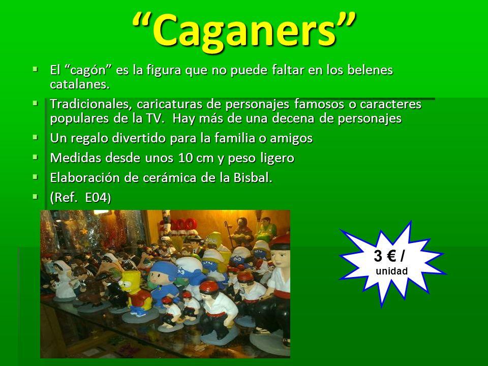 Caganers Caganers El cagón es la figura que no puede faltar en los belenes catalanes. El cagón es la figura que no puede faltar en los belenes catalan