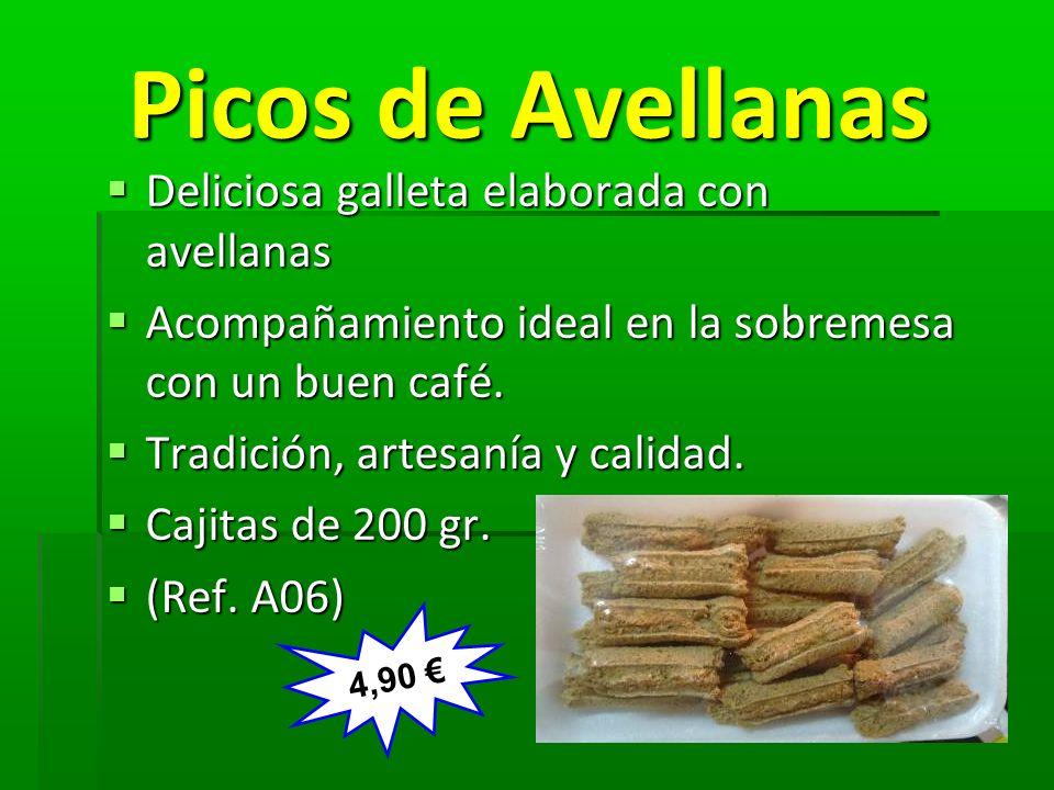 Picos de Avellanas Picos de Avellanas Deliciosa galleta elaborada con avellanas Deliciosa galleta elaborada con avellanas Acompañamiento ideal en la s