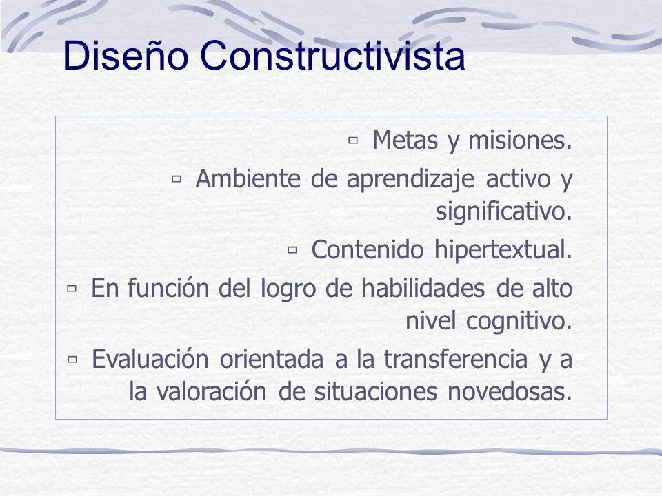 ù Enfasis en la identificación del contexto donde las habilidades serán aprendidas. ù Enfasis en el control del estudiante en cuanto a la forma cómo m