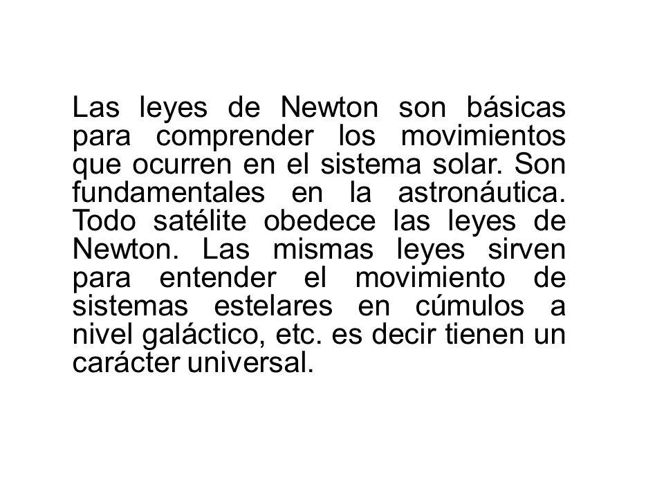 Leyes de Newton 1.- Ley de la Inercia: Un cuerpo permanece en reposo o en movimiento constante a menos que se le aplique una fuerza externa. 2.- Ley d