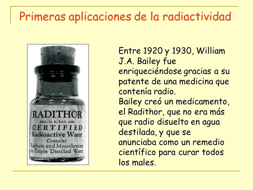 Entre 1920 y 1930, William J.A. Bailey fue enriqueciéndose gracias a su patente de una medicina que contenía radio. Bailey creó un medicamento, el Rad