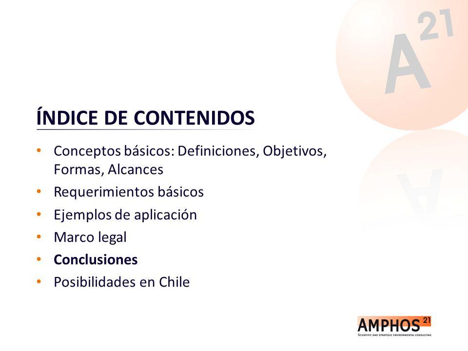 ÍNDICE DE CONTENIDOS Conceptos básicos: Definiciones, Objetivos, Formas, Alcances Requerimientos básicos Ejemplos de aplicación Marco legal Conclusion