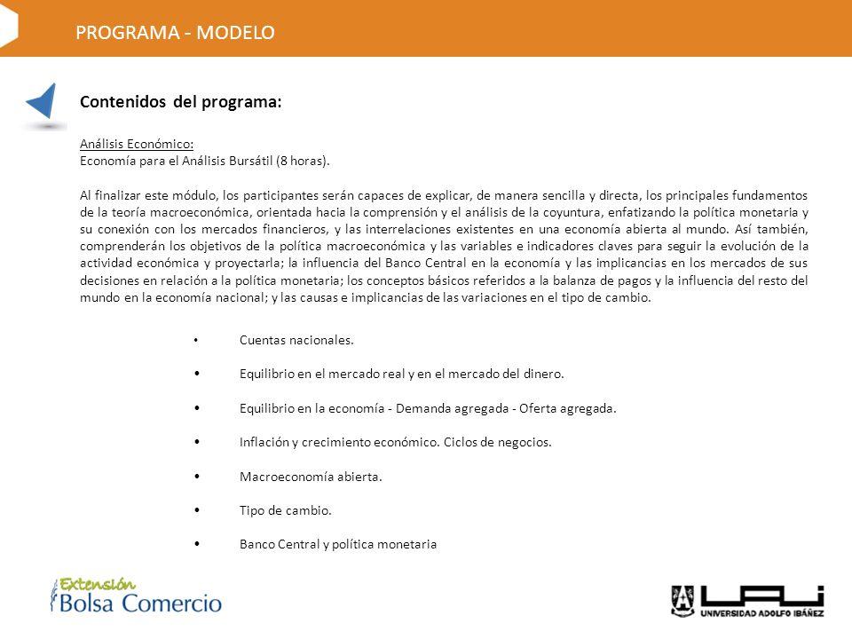 Contenidos del programa: Análisis Económico: Economía para el Análisis Bursátil (8 horas).