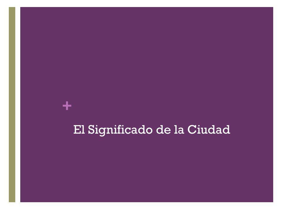 + El Significado de la Ciudad