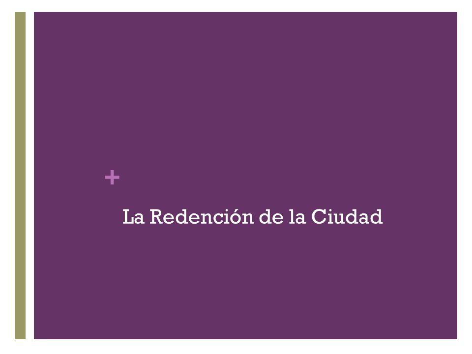 + La Redención de la Ciudad