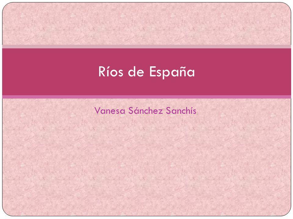 Vanesa Sánchez Sanchís Ríos de España