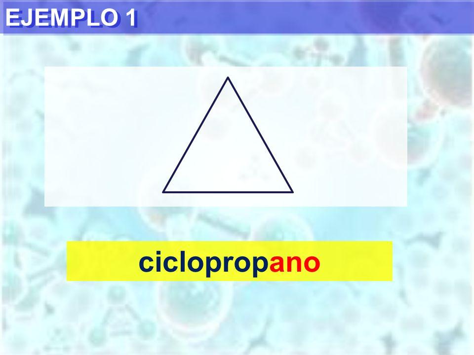 EJEMPLO 1 ciclopropano