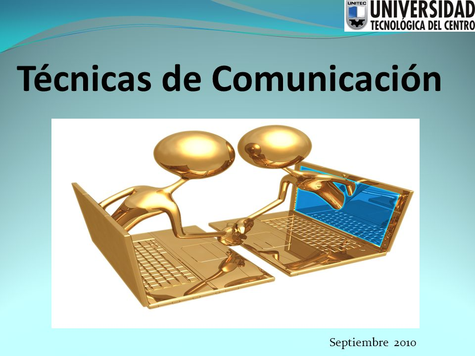 Técnicas de Comunicación Septiembre 2010